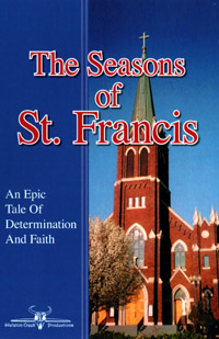 The Seasons of St. Francis