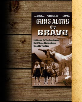 Guns Along the Bravo Movie